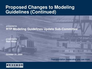 Proposed Changes to Modeling Guidelines (Continued)