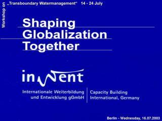 Berlin -  Wednesday ,  16.07.2003