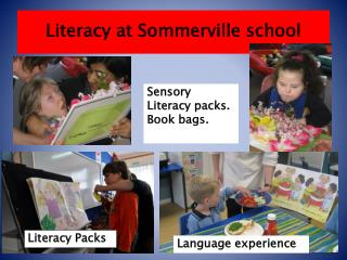 Literacy at Sommerville school