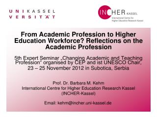 From Academic Profession to Higher Education Workforce? Reflections on the Academic Profession