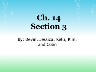 Ch. 14 Section 3