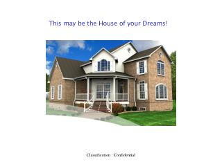 This may be the House of your Dreams!
