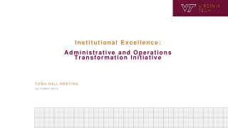 Institutional Excellence: Administrative and Operations Transformation Initiative