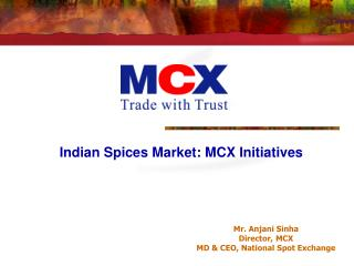 Indian Spices Market: MCX Initiatives