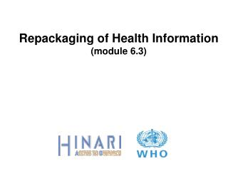 Repackaging of Health Information (module 6.3)