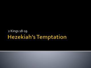 Hezekiah's Temptation