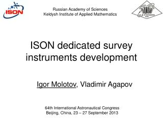 ISON dedicated survey instruments development