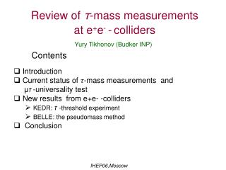 Review of  τ -mass measurements  at e + e -  - colliders