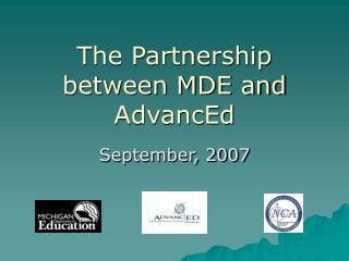 The Partnership between MDE and AdvancEd