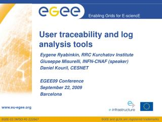 User traceability and log analysis tools