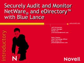 Securely Audit and Monitor NetWare  and eDirectory  with Blue Lance