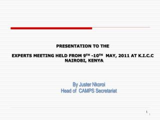 By  Juster Nkoroi Head of  CAMPS Secretariat