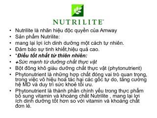 Nutrilite là nhãn hiệu độc quyền của Amway Sản phẩm Nutrilite: