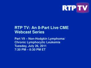 RTP TV: An 8-Part Live CME Webcast Series