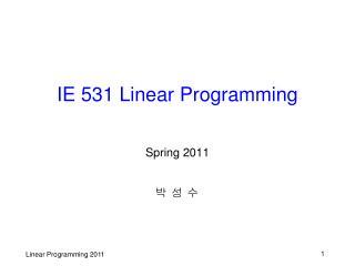 IE 531 Linear Programming