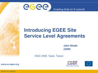 Introducing EGEE Site Service Level Agreements