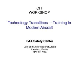 CFI WORKSHOP Technology Transitions –  Training in Modern Aircraft