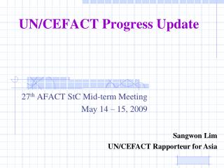 UN/CEFACT Progress Update