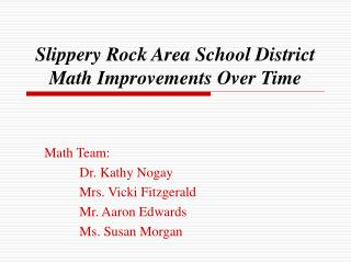Slippery Rock Area School District Math Improvements Over Time