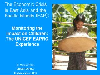 The Economic Crisis in East Asia and the Pacific Islands (EAP):