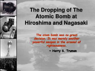 The Dropping of The Atomic Bomb at Hiroshima and Nagasaki