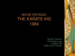 MOVIE CRITIQUE: THE KARATE KID 1984