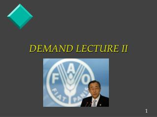 DEMAND LECTURE II