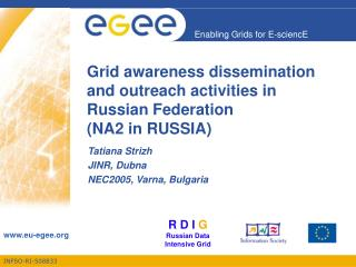 Grid awareness dissemination and outreach activities in Russian Federation (NA2 in RUSSIA)