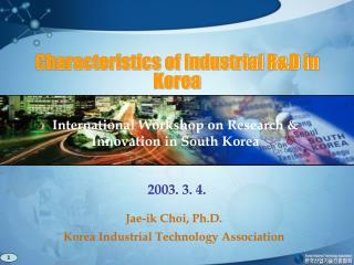Characteristics of Industrial R&D in Korea