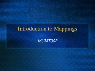 Introduction to Mappings