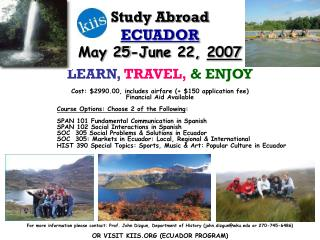 Study Abroad  ECUADOR May 25-June 22,  2007