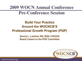 2009 WOCN Annual Conference   Pre-Conference Session