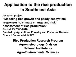 Application to the rice production in Southeast Asia