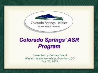 Colorado Springs' ASR Program