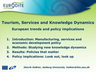 Tourism, Services and Knowledge Dynamics European trends and policy implications