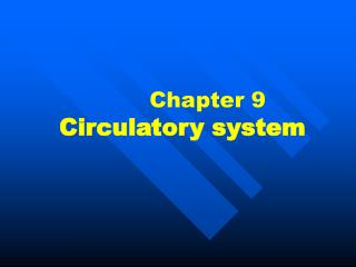 Chapter 9  Circulatory system