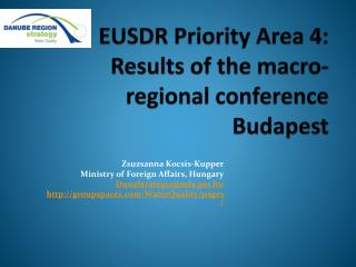 EUSDR  Priority Area 4:  Results  of  the macro-regional conference  Budapest