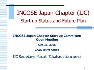 INCOSE Japan Chapter (IJC) -  Start up Status and Future Plan -