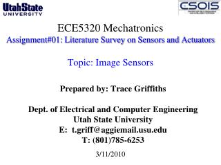 Prepared by: Trace Griffiths Dept. of Electrical and Computer Engineering  Utah State University