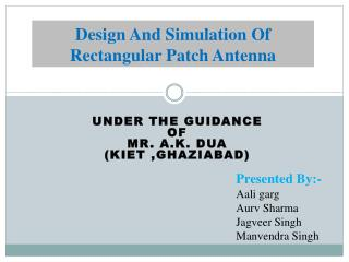 Design And Simulation Of Rectangular Patch Antenna