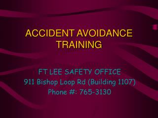 ACCIDENT AVOIDANCE TRAINING