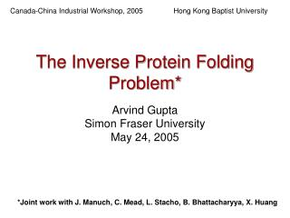 The Inverse Protein Folding Problem*