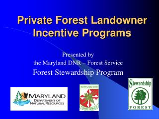 Private Forest Landowner Incentive Programs