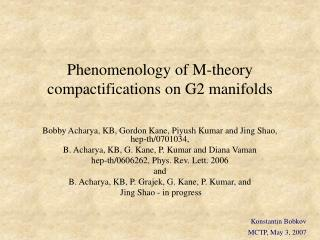 Phenomenology of M-theory compactifications on G2 manifolds