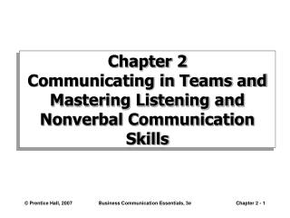 Chapter 2 Communicating in Teams and Mastering Listening and Nonverbal Communication Skills
