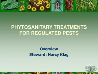 PHYTOSANITARY TREATMENTS FOR REGULATED PESTS