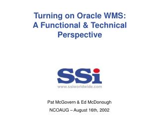Turning on Oracle WMS: A Functional & Technical Perspective
