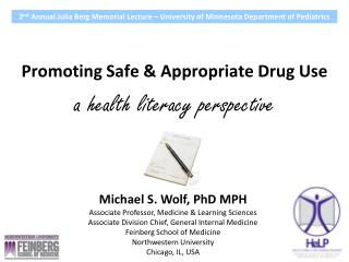 Promoting Safe & Appropriate Drug Use a health literacy perspective