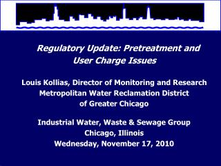 Regulatory Update: Pretreatment and  User Charge Issues