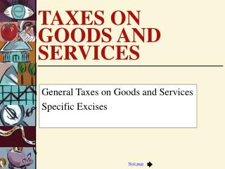 TAXES ON GOODS AND SERVICES